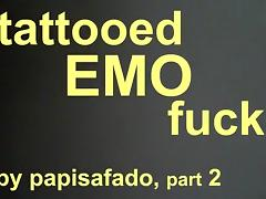 TATTOOED EMO SKINNY TOP GETS FUCKED BY PAPISAFADO PART 2